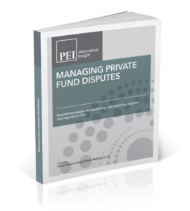 Managing Private Fund Disputes - Private Equity International