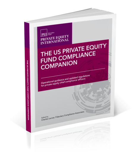 The US Private Equity Fund Compliance Companion - Private Equity International