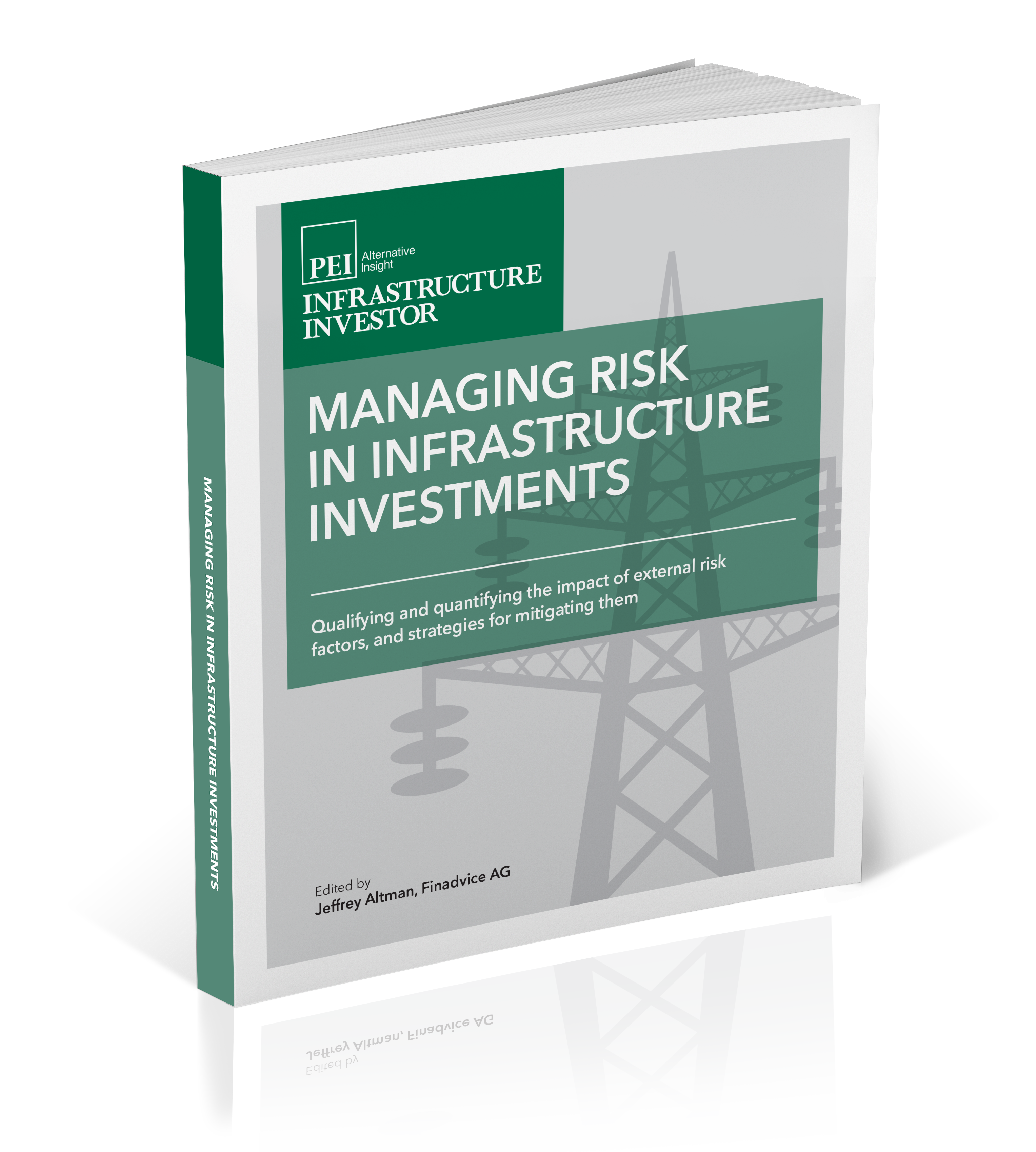 Managing Risk in Infrastructure investments - Private Equity International