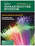 INFRA INVESTOR DIGITAL INFRA REPORT 2019