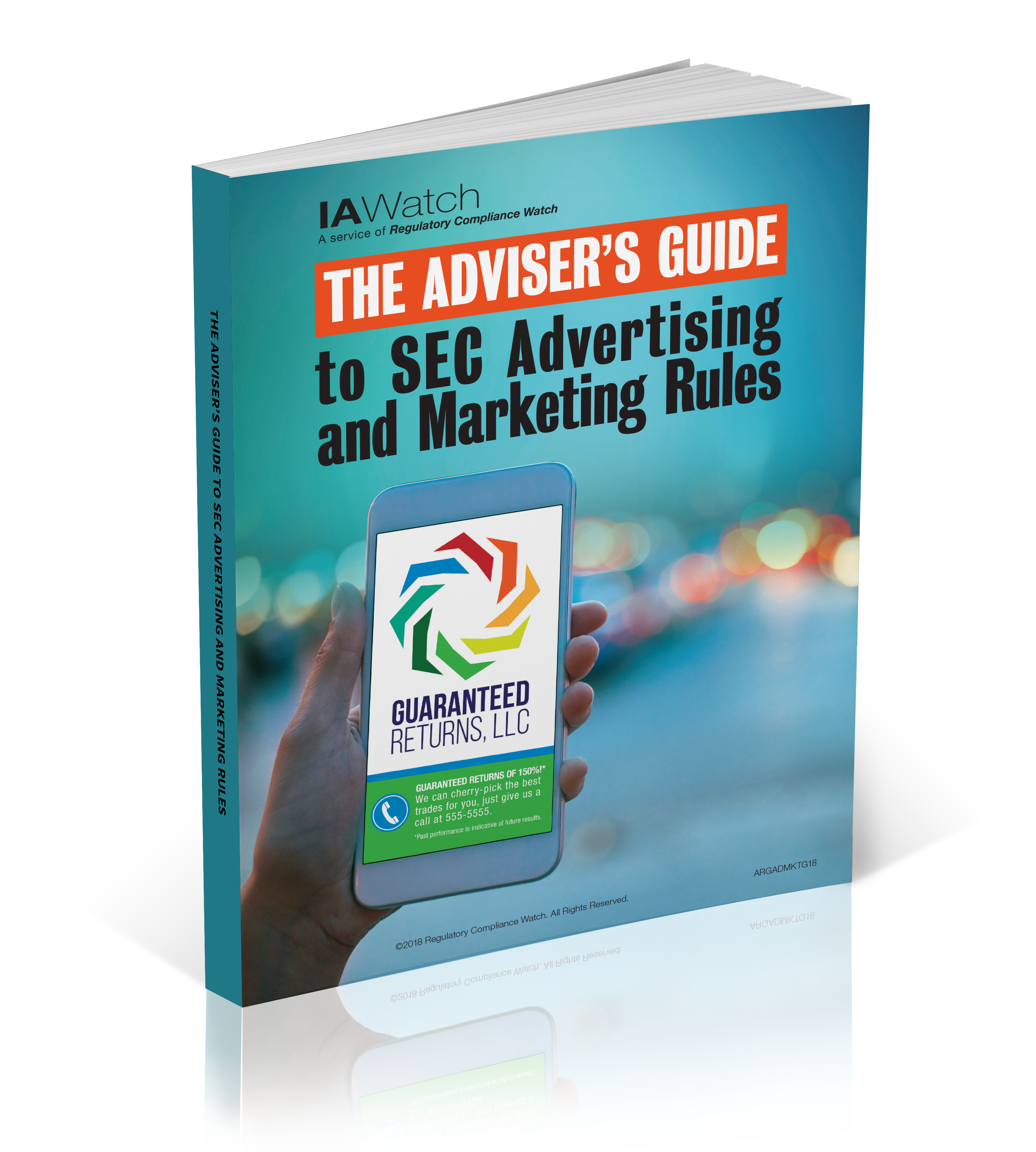 IA Watch's The Adviser's Guide to SEC Advertising and Marketing Rules