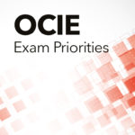 OCIE Exam Priorities - Regulatory Compliance Watch