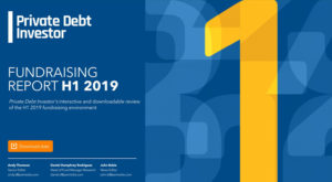 Private debt Investor - Fundraising report H1 2019