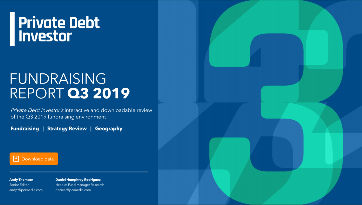 Private Debt Investor - Fundraising report Q3 2019